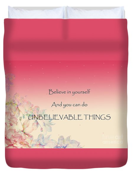 Duvet Cover featuring the digital art Believe by Trilby Cole
