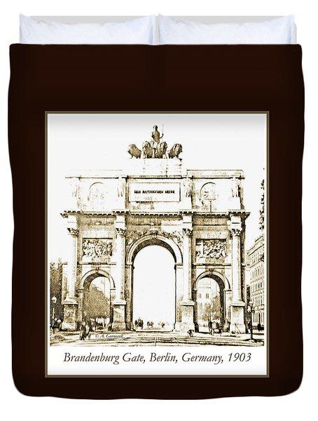 Brandenburg Gate, Berlin Germany, 1903, Vintage Image Duvet Cover
