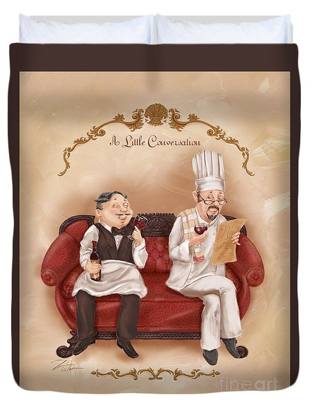 Chefs On A Break-a Little Conversation Duvet Cover