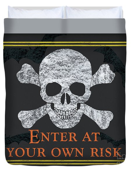 Enter At Your Own Risk  Duvet Cover
