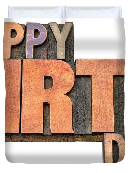 Happy Birthday Word Abstract In Wood Type  Duvet Cover