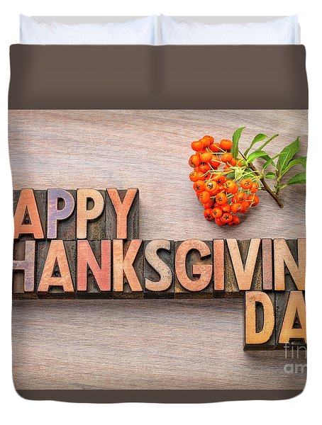 Happy Thanksgiving Day In Wood Type Duvet Cover