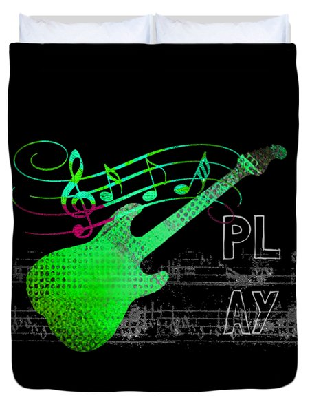 Duvet Cover featuring the digital art Play 3 by Guitar Wacky