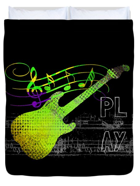 Duvet Cover featuring the digital art Play 1 by Guitar Wacky