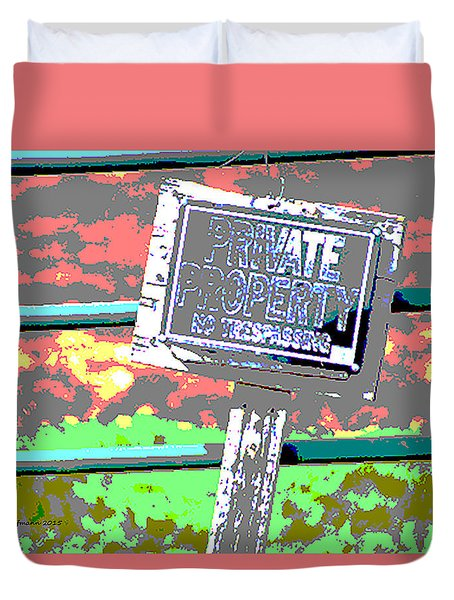 Private Property Duvet Cover