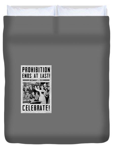 Prohibition Ends Celebrate Duvet Cover
