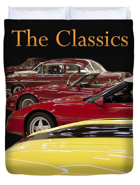 The Classics Duvet Cover by B Wayne Mullins