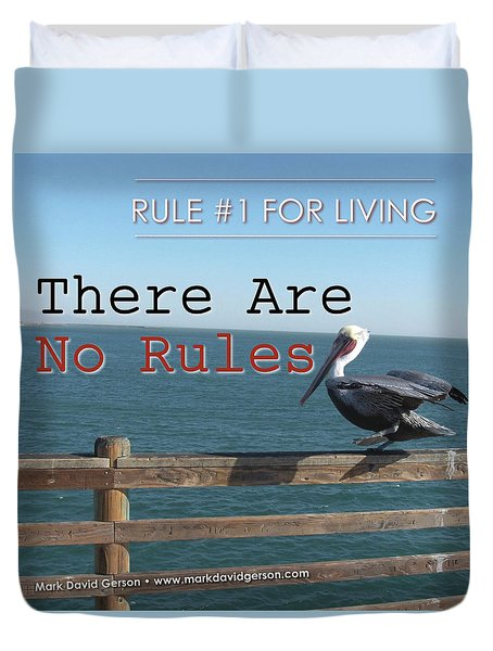 There Are No Rules Duvet Cover