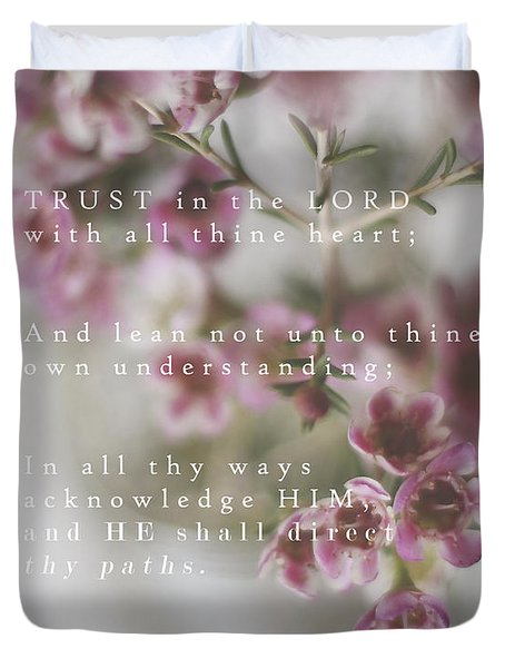 Trust In The Lord Duvet Cover by Inspired Arts