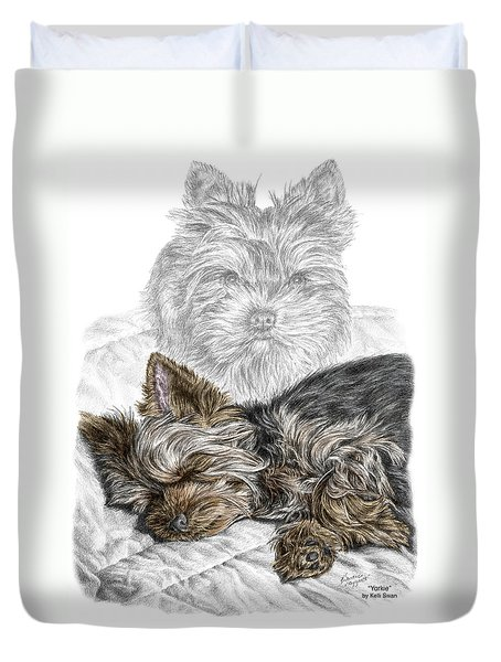 Yorkie - Yorkshire Terrier Dog Print Duvet Cover by Kelli Swan