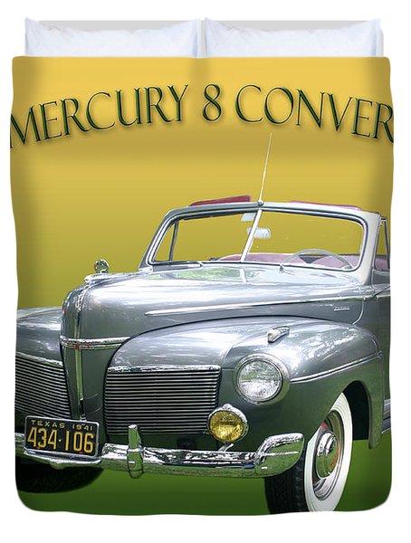 1941 Mercury Eight Convertible Duvet Cover