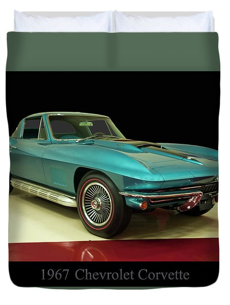 Duvet Cover featuring the digital art 1967 Chevrolet Corvette 2 by Chris Flees