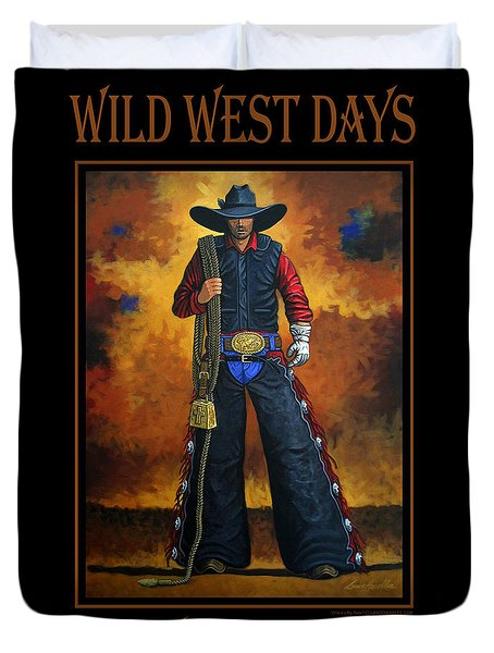 Wild West Days Poster/print  Duvet Cover by Lance Headlee