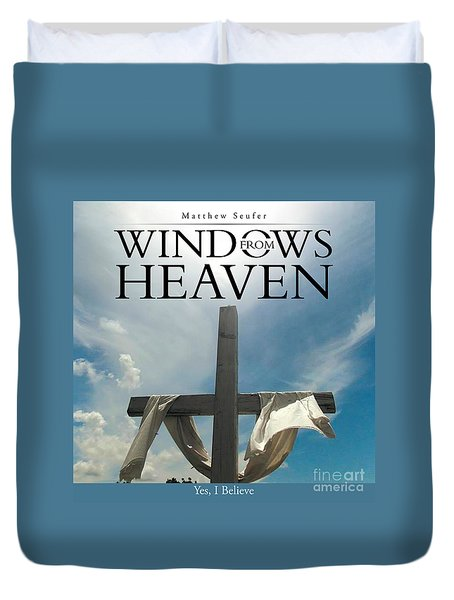 Windows From Heaven Duvet Cover