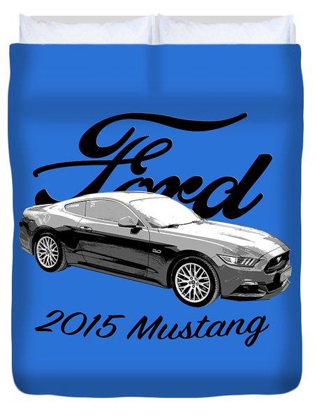 2015 Ford Mustang Duvet Cover