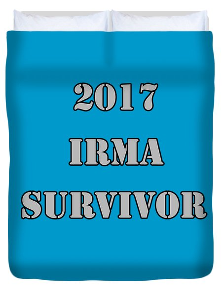 2017 Irma Survivor Duvet Cover by Judy Hall-Folde