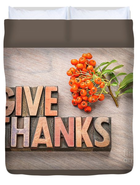 give thanks - Thanksgiving concept  Duvet Cover