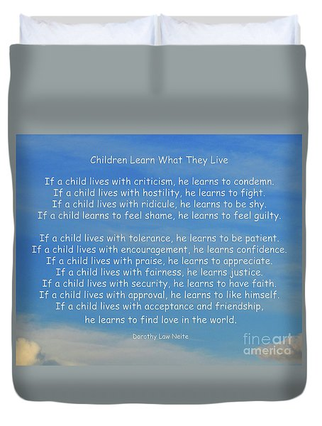 33- Children Learn What They Live Duvet Cover by Joseph Keane