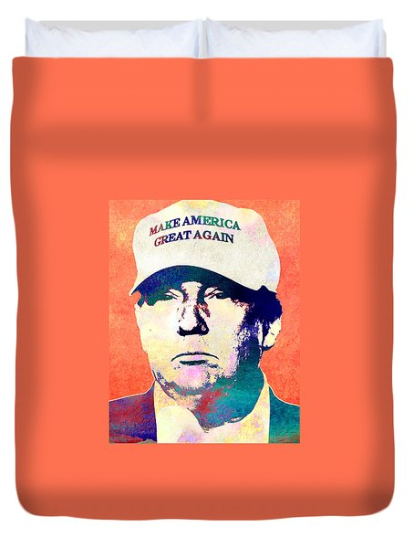 Donald Trump 2016 Presidential Candidate Duvet Cover by Elena Kosvincheva