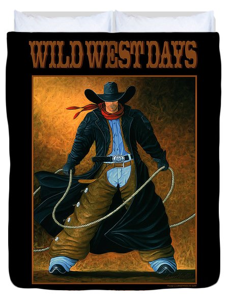 Wild West Days Poster/print  Duvet Cover