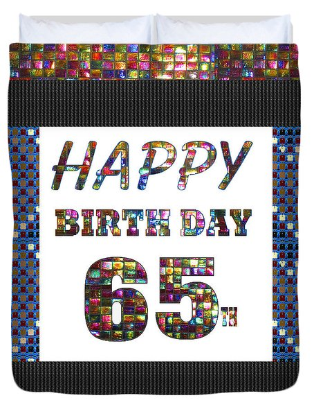 65th Happy Birthday Greeting Cards Pillows Curtains Phone Cases Tote By Navinjoshi Fineartamerica Duvet Cover