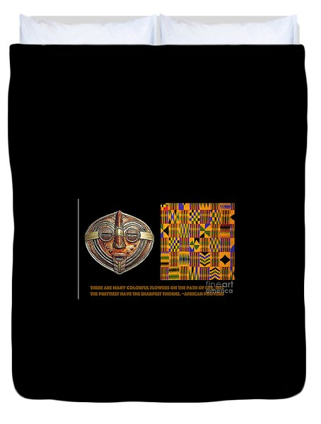 A  African Proverb Duvet Cover