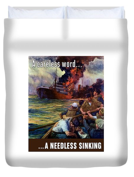 A Careless Word A Needless Sinking Duvet Cover by War Is Hell Store
