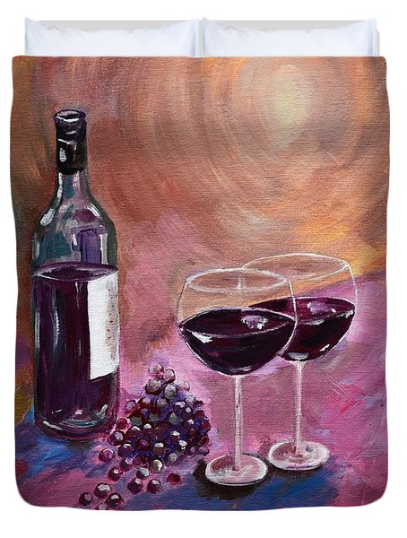 A Little Wine On My Canvas - Wine - Grapes Duvet Cover
