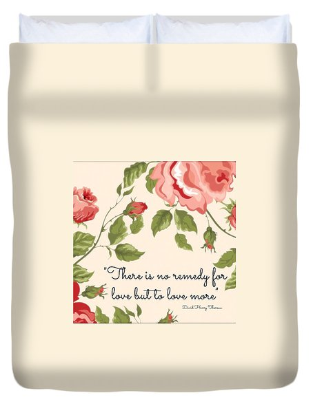 A Remedy For Love Duvet Cover