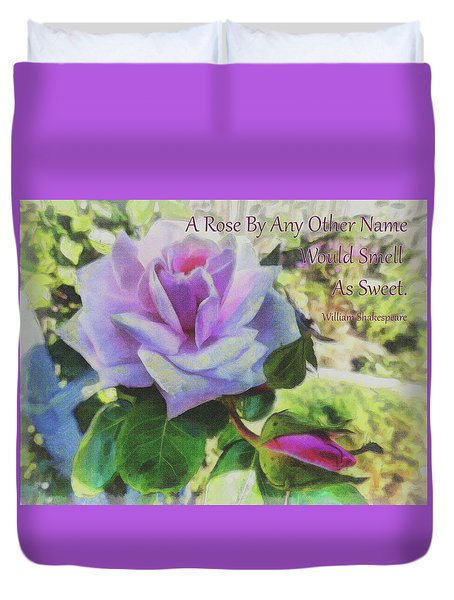A Rose By Any Other Name Duvet Cover