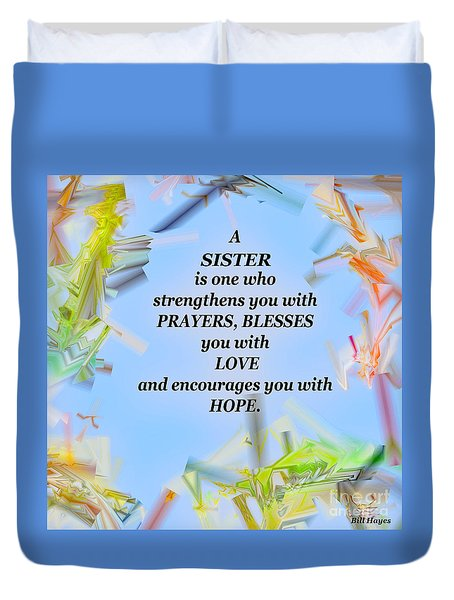A Sister - Signed Digital Art Duvet Cover