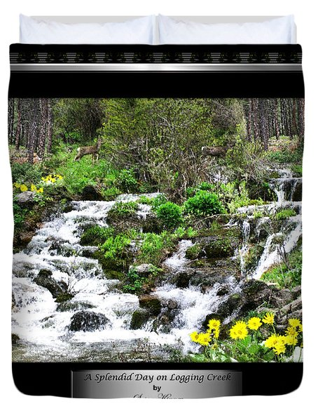 A Splendid Day On Logging Creek Duvet Cover