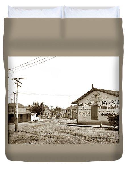 A. A. Manuel General Merchandise, Monterey 1901 Duvet Cover