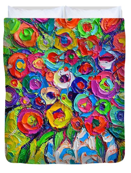 Abstract Flowers Of Happiness Impressionist Impasto Palette Knife Oil Painting By Ana Maria Edulescu Duvet Cover