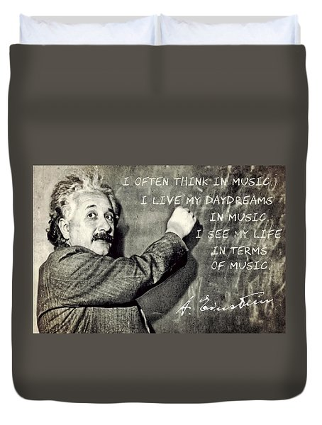 Albert Einstein, Physicist Who Loved Music Duvet Cover