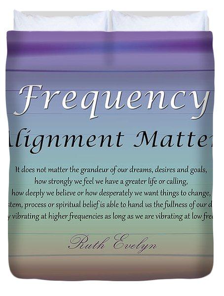 Alignment Matters Duvet Cover