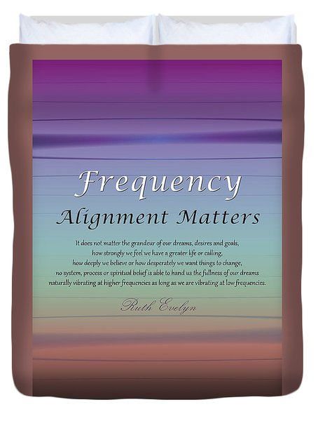 Alignment Matters Duvet Cover