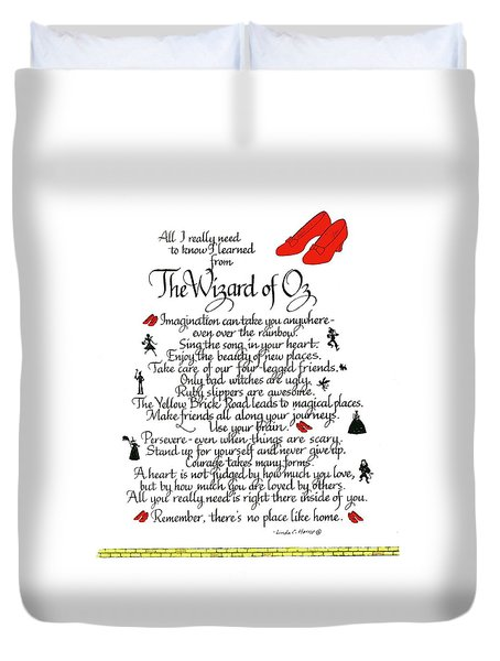 All I Need To Know I Learned From The Wizard Of Oz Duvet Cover