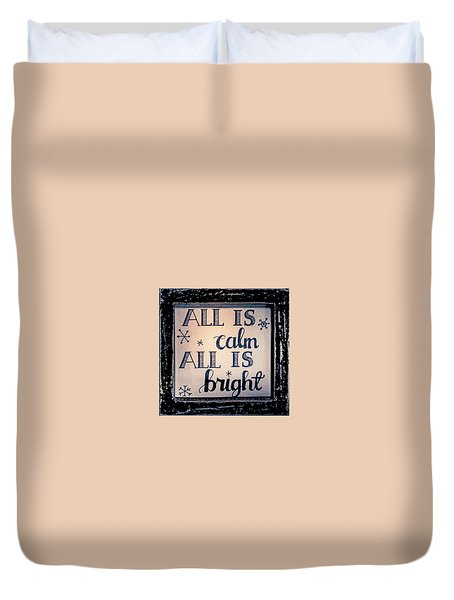 All Is Calm Duvet Cover