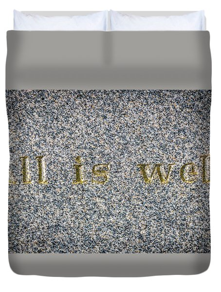 All Is Well Duvet Cover