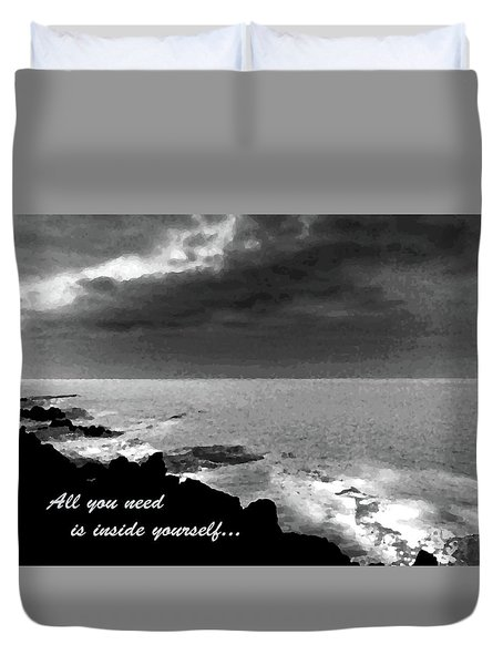 All You Need Is Inside Yourself Duvet Cover