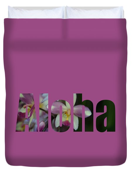 Duvet Cover featuring the photograph Aloha Orchids Type by Kerri Ligatich