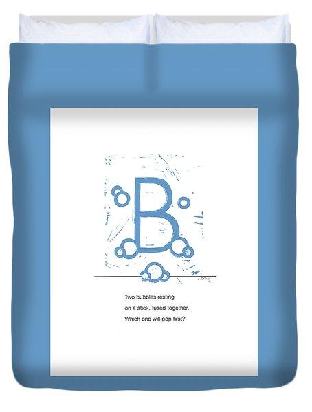 Alphabet Haiku Letter B Duvet Cover