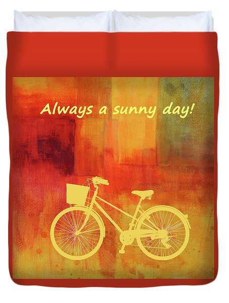 Always A Sunny Day Duvet Cover by Nancy Merkle