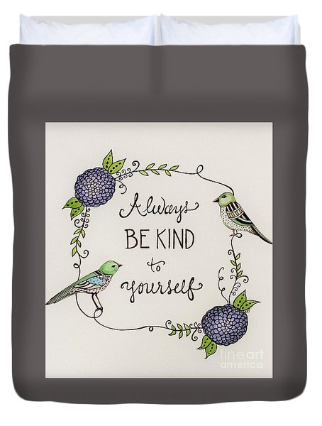 Always Be Kind To Yourself Duvet Cover