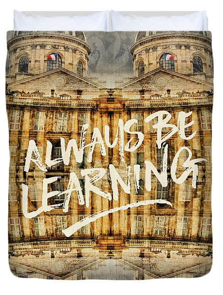 Always Be Learning Institut De France Paris Architecture Duvet Cover