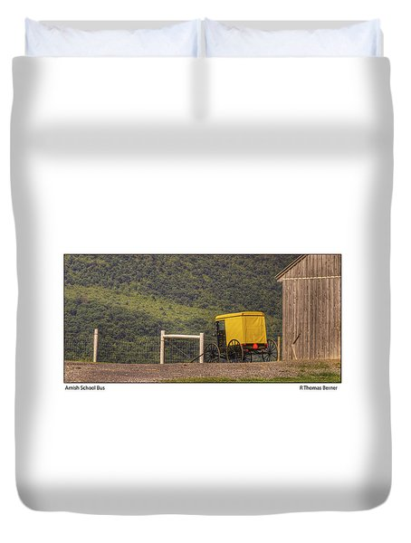 Duvet Cover featuring the photograph Amish School Bus by R Thomas Berner