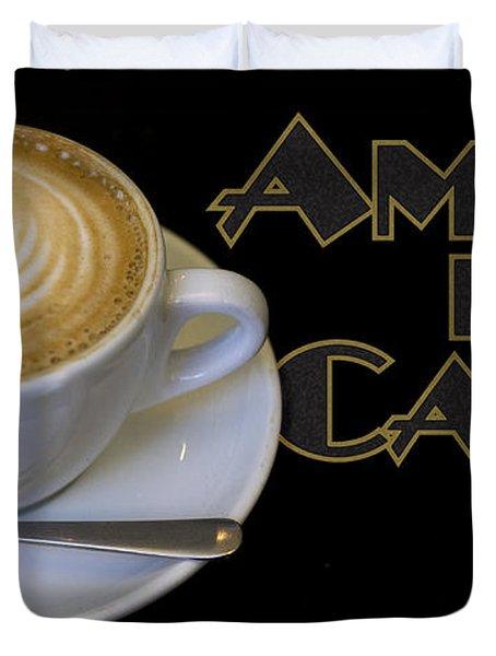 Amore Del Caffe Poster Duvet Cover