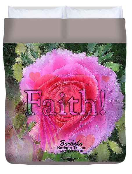 Duvet Cover featuring the photograph Angels Pink Rose Of Faith by Barbara Tristan