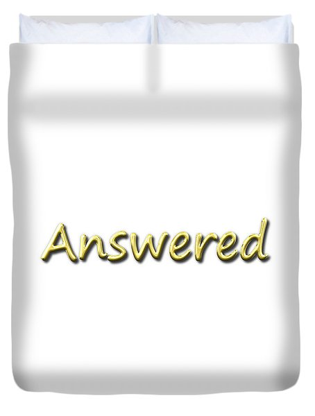 Answered Duvet Cover